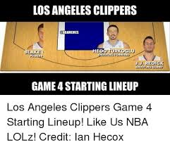 La Clippers Memes - los angeles clippers nbamemes ed game 4 starting lineup los