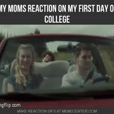 First Day Of College Meme - first day of college mom meme day best of the funny meme