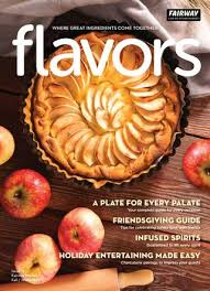 fairway market flavors fall winter 2017 magazine by fairway market