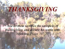 thanksgiving offer unto god thanksgiving and pay thy vows unto