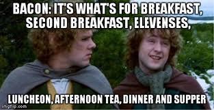 Hobbit Meme - lotr hobbit meme bacon today