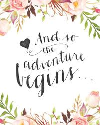 wedding quotes adventure printable wedding sign and so the adventure begins