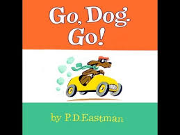 by p d go dog go by p d eastman
