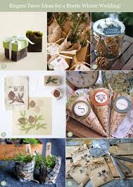 winter wedding favors chic winter wedding favor ideas with a rustic flair unique
