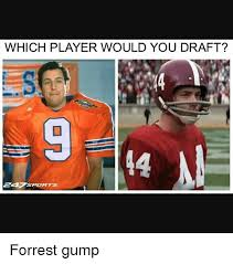 Forrest Gump Memes - which player would you draft 9 44 247 sports 4 c7 forrest gump