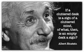 Cluttered Desk Albert Einstein Clutter And Farts Julia Quillen