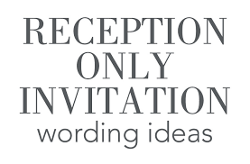 reception only invitation wording 16 wedding reception only invitation wording exles reception