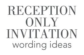 reception only invitation wording 16 wedding reception only invitation wording exles reception