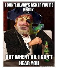 I Dont Always Meme - the most interesting pirate in bikini bottom the most