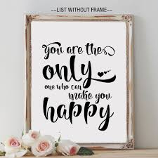 you are the only one who can make you happy quote wall hanging art