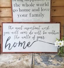 quote home country the most important work the most important work you will ever do