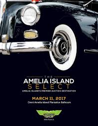 the amelia island select 2017 by hollywood auctions issuu
