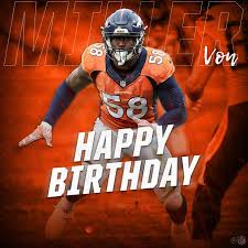 Von Miller Memes - von miller s birthday celebration happybday to