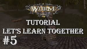 wurm online tutorial 5 building our first house youtube