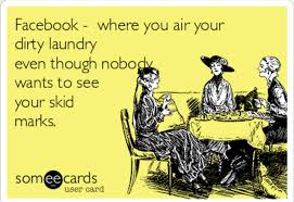 Dirty Laundry Meme - why do you want to air your dirty laundry on here home facebook