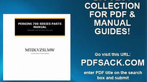 perkins 700 series parts manual video dailymotion