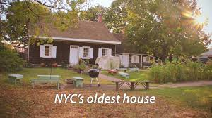 House Of Home The Oldest House Of New York City Is Older Than You Think