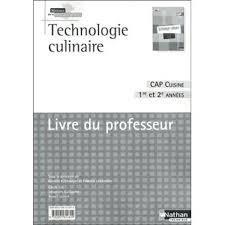 livre de cuisine cap technologie culinaire cap cuisine broché collectif livre tous