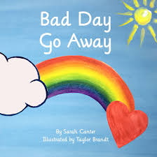 Bad Day Go Away A Book For Children Selfregulation Hashtag On Books Books