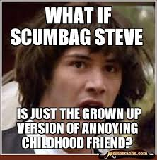 Annoying Childhood Friend Meme - 41 best memes images on pinterest ha ha funny stuff and funny things