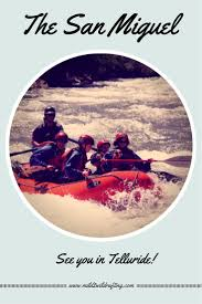 Wildfire Telluride Co by 76 Best Family Adventures Images On Pinterest Rafting Colorado