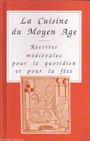 histoire de la cuisine fran軋ise 13 best moyen age cuisine images on middle ages
