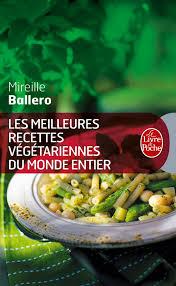 meilleures cuisines du monde amazon fr les meilleures recettes végétariennes du monde entier