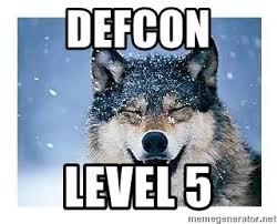 Wolf Meme Generator - defcon level 5 happy wolf meme generator