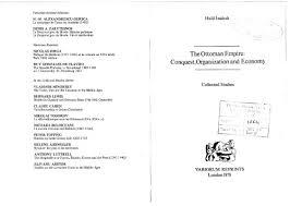 Economy Of Ottoman Empire The Ottoman Empire Conquest Organization And Economy By