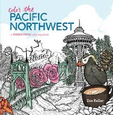 Amazon Color the Pacific Northwest A Timber Press Coloring