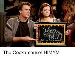 Himym Meme - 圃 fig1 the cocaamous the cockamouse himym meme on me me