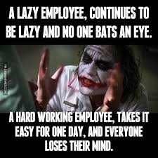 Lazy Eye Meme - a lazy employee continues to be lazy and no one bats an eye