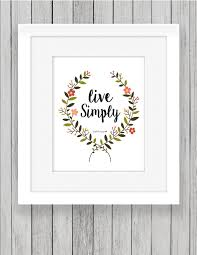 Wall Art Home Decor Live Simply Print Instant Download 8x10