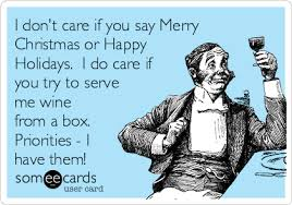 i don t care if you say merry or happy holidays i do care