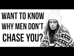 5 reasons why men don t chase you keep losing interest youtube