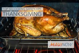 now top 10 cooking safety tips for thanksgiving