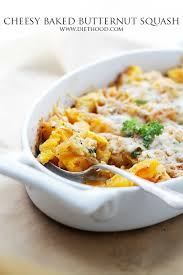 cheesy baked butternut squash recipe diethood
