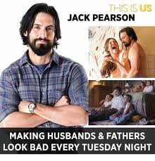 This Is Meme - this is us jack pearson making husbands fathers look bad every