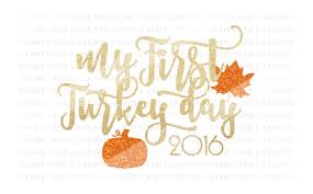 thanksgiving svg cutting file fall svg my turkey day svg