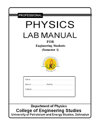 lab manual upes physics lens optics electrical resistivity