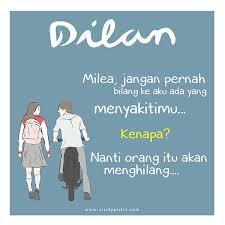 Quotes Dilan Dilan 1990 Review Kumpulan Quotes Romantis Ala Dilan Milea