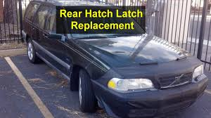 volvo hatchback 1998 rear door hatch latch replacement volvo v70 v70xc etc votd