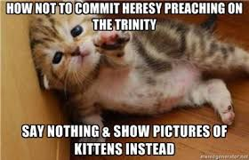 Trinity Meme - cats cappadocians carole king st peter s church