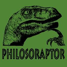 Raptor Memes - philosoraptor taylormademarketing