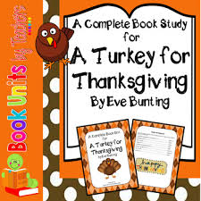turkey for thanksgiving book a turkey for thanksgiving by bunting book unit by book units by