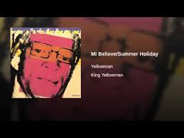 mi believe summer holiday yellowman shazam