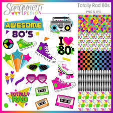 8o s 80s clipart awesome 80s clipart eighties clipart 80s party