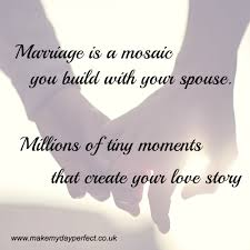 Love Quotes Marriage by Love Quotes Make My Day Perfect