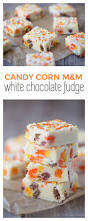 candy corn m u0026m white chocolate fudge this gal cooks