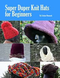 Christmas Tree Hat Knitting Pattern Super Duper Knit Hats For Beginners Knit Hat Patterns Knits U0027 End